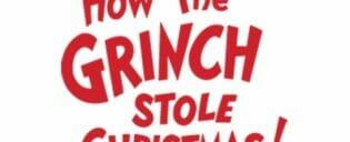 Billets pour How The Grinch Stole Christmas!
