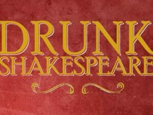 Billets pour Drunk Shakespeare a New York